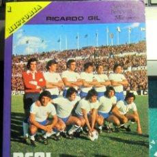 Coleccionismo deportivo: HISTORIA REAL ZARAGOZA C.F. RICARDO GIL 1975 CUADERNOS DEPORTIVOS MIRASIERRA FUTBOL. Lote 211585776