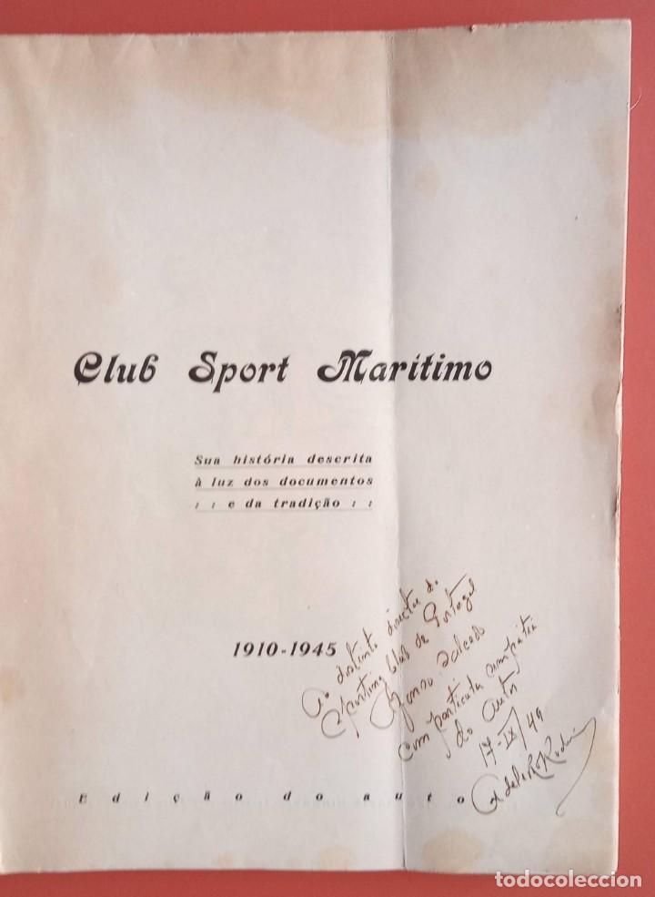 Coleccionismo deportivo: CLUB SPORT MARÍTIMO - 1910 - 1945 - FUNCHAL MADEIRA - FIRMA AUTOR - FOTOGRAFIAS - RARO Y ÚNICO - Foto 6 - 212423956