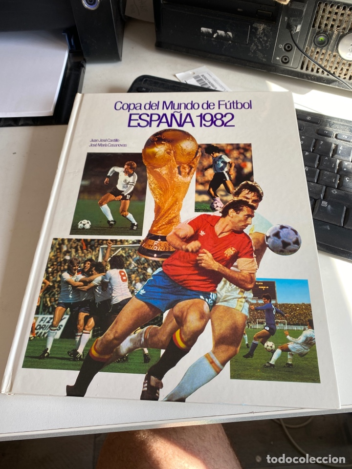 COPA DEL MUNDO DE FÚTBOL ESPAÑA 1982 (Coleccionismo Deportivo - Libros de Fútbol)