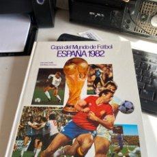 Coleccionismo deportivo: COPA DEL MUNDO DE FÚTBOL ESPAÑA 1982. Lote 212995670