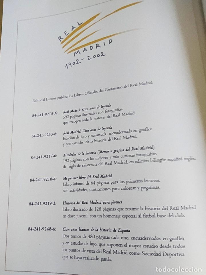 Coleccionismo deportivo: Libro Cien Años de Leyenda 1902-2002. Real Madrid - Libro Oficial Centenario - Ed. Everest, Año 2002 - Foto 3 - 213499461