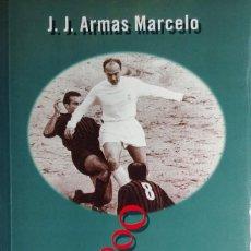 Coleccionismo deportivo: CUANDO ÉRAMOS LOS MEJORES / J. J. ARMAS MARCELO. 1ª ED. MADRID : TEMAS DE HOY, 1997.. Lote 213589055