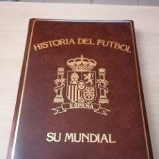 Coleccionismo deportivo: HISTORIA DEL FÚTBOL - ESPAÑA, SU MUNDIAL. Lote 214268228