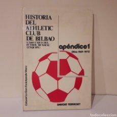 Coleccionismo deportivo: HISTORIA DEL ATHLETIC CLUB DE BILBAO. 1974. IRIBAR, VILLAR, SAEZ,.... Lote 214590973