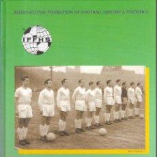 Collectionnisme sportif: HISTORIA DE LA COPA DE EUROPA Y COPA DE FERIAS HASTA 1960. Lote 214645686