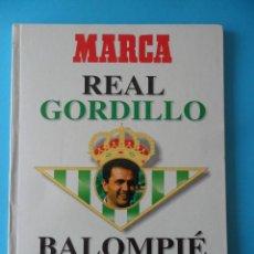 Coleccionismo deportivo: REAL GORDILLO BALOMPIÉ - MARCA 1995. Lote 214853850