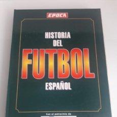 Coleccionismo deportivo: HISTORIA DEL FUTBOL ESPAÑOL (1873-1994) - JAIME CAMPMANY - COLECCIONABLE DE ÉPOCA - COMPLETO. Lote 261287510