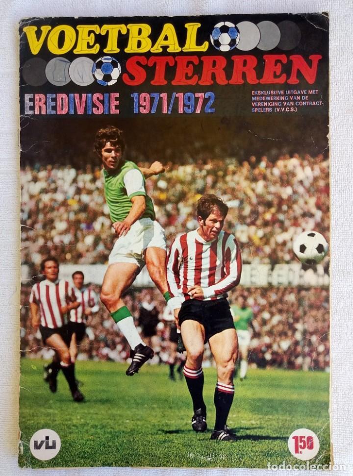 "ALBUM VANDERHOUT. ""VOETBALSTERREN IN AKTIE. NEDERLANDSE EREDIVISIE 1971/1972"". (Coleccionismo Deportivo - Libros de Fútbol)"