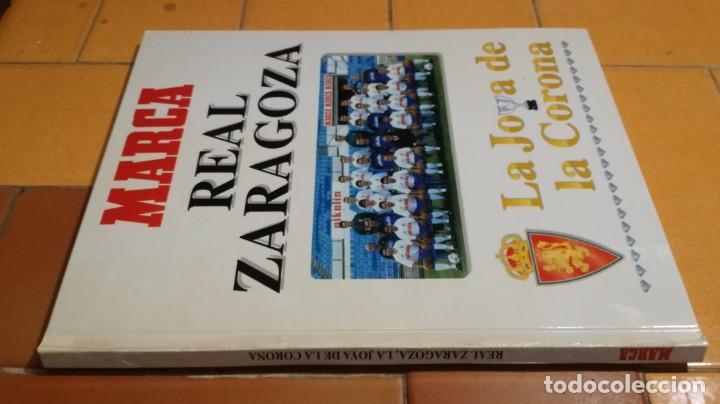 MARCA - REAL ZARAGOZA - LA JOYA DE LA CORONA - ARAGON FUTBOL B000 (Coleccionismo Deportivo - Libros de Fútbol)