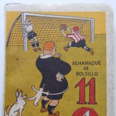 Collectionnisme sportif: ALMANAQUE DE BOLSILLO 11 EL ONCE 1947. Lote 216493156