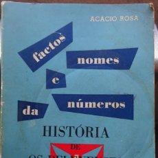 Coleccionismo deportivo: FACTOS NOMES E NÚMEROS DA HISTÓRIA DE CF OS BELENENSES 1919-1984 (3 TOMOS). Lote 216927065