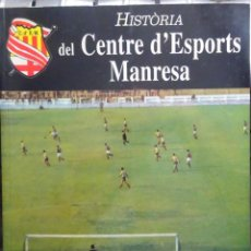 Collectionnisme sportif: HISTÒRIA DEL CENTRE D'ESPORTS MANRESA. Lote 216927186