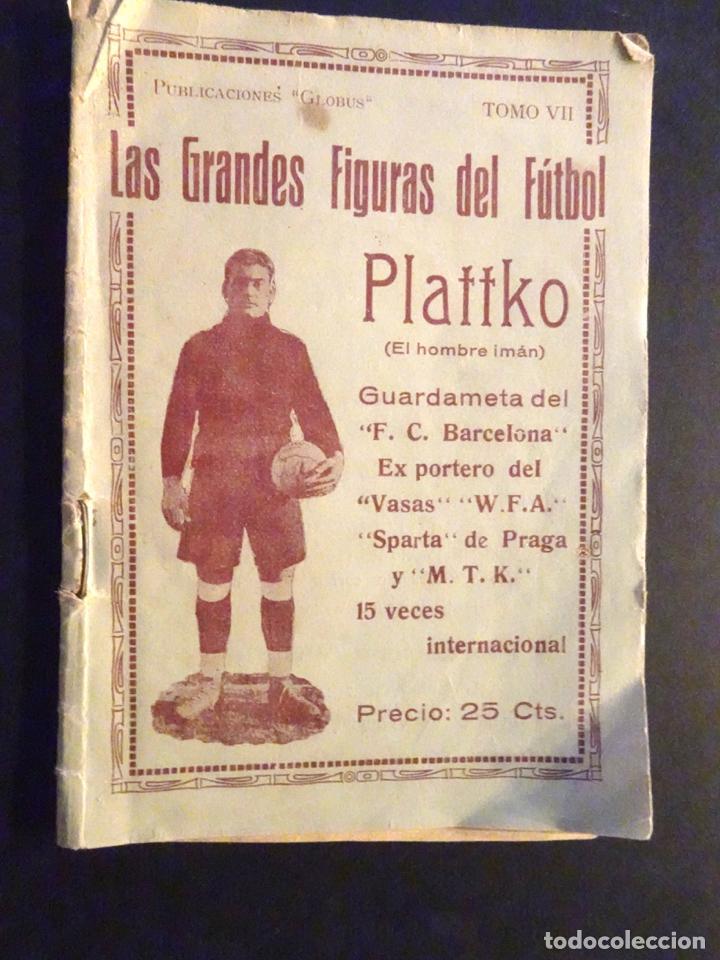 LIBRO LAS GRANDES FIGURAS DEL FUBOL - PLATTKO - FUTBOL CLUB BARCELONA - TOMO VII (Coleccionismo Deportivo - Libros de Fútbol)
