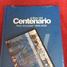 Collectionnisme sportif: REAL SOCIEDAD DE FÚTBOL ( 1909-2009) LIBRO CENTENARIO + DVD.. Lote 218034990