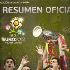 Coleccionismo deportivo: RESUMEN OFICIAL UEFA. EUROCOPA 2012. POLAND-UKRAINE. EDICION COLECCIONISTA. IMPECABLE. FUTBOL. Lote 218142017