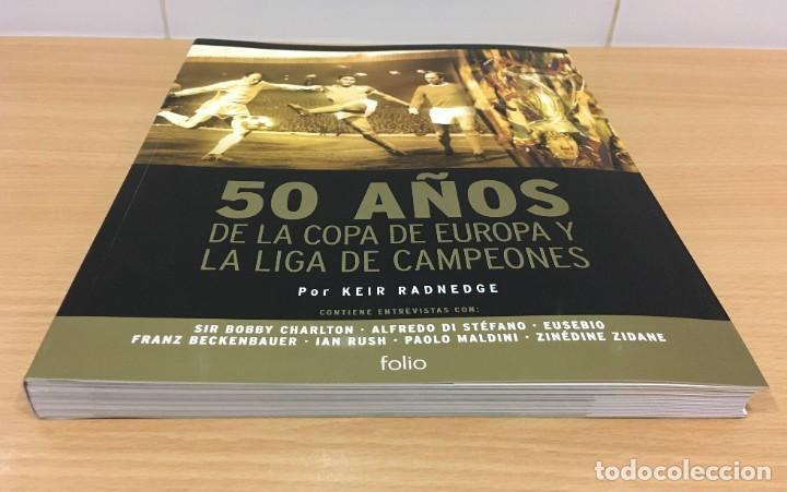 Coleccionismo deportivo: LIBRO DE FÚTBOL - 50 AÑOS DE LA COPA DE EUROPA Y LIGA DE CAMPEONES. EDICIONES FOLIO, 2006 - Foto 2 - 218250730