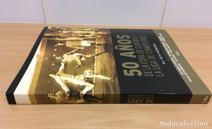 Coleccionismo deportivo: LIBRO DE FÚTBOL - 50 AÑOS DE LA COPA DE EUROPA Y LIGA DE CAMPEONES. EDICIONES FOLIO, 2006 - Foto 3 - 218250730