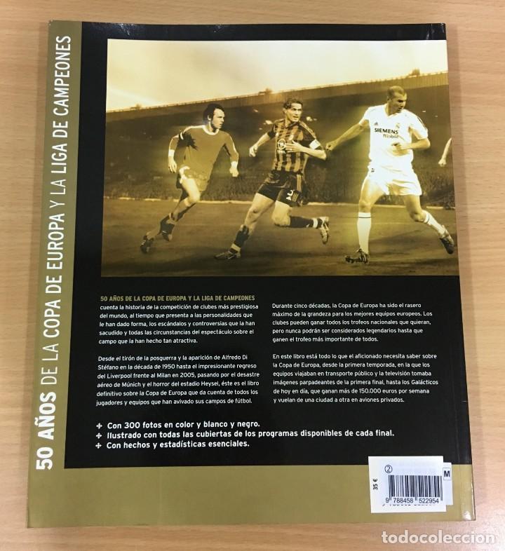 Coleccionismo deportivo: LIBRO DE FÚTBOL - 50 AÑOS DE LA COPA DE EUROPA Y LIGA DE CAMPEONES. EDICIONES FOLIO, 2006 - Foto 4 - 218250730