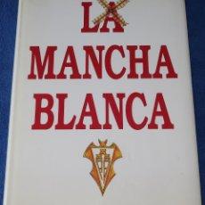 Coleccionismo deportivo: LA MANCHA BLANCA - ALBACETE BALOMPIE (1991). Lote 218550735