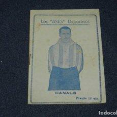 Coleccionismo deportivo: VALENCIA FC - CANALS , LOS ASES DEPORTIVOS, AÑOS 20, ILUSTRADO, 32 PAG, BUEN ESTADO. Lote 219304475