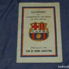 Coleccionismo deportivo: CF BARCELONA - CALENDARIO 1943 - 1944, CAMPEONATO NACIONAL DE LIGA , MUY ESTADO DE CONSERVACION. Lote 219304578
