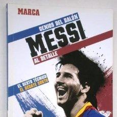 Coleccionismo deportivo: MESSI / GENIOS DEL BALÓN Nº 3 POR DIARIO MARCA EN MADRID 2012. Lote 219650992