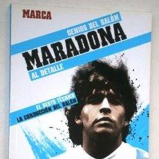Coleccionismo deportivo: MARADONA / GENIOS DEL BALÓN Nº 5 POR DIARIO MARCA EN MADRID 2012. Lote 219651582