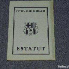 Coleccionismo deportivo: (M) FC BARCELONA ESTATUTOS AÑO 1932, 16 PAG, ENC, RÚSTICA EDITORIAL, BUEN ESTADO. Lote 219897505
