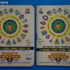 Coleccionismo deportivo: LIBRO DE FUTBOL ANUARIO DINAMICO 1989-1990/89-90 LA HISTORIA DEL FUTBOL ESPAÑOL PUESTA AL DIA. Lote 220840107