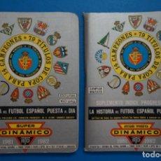 Coleccionismo deportivo: LIBRO DE FUTBOL ANUARIO DINAMICO 1981-1982/81-82 LA HISTORIA DEL FUTBOL ESPAÑOL PUESTA AL DIA. Lote 220840633