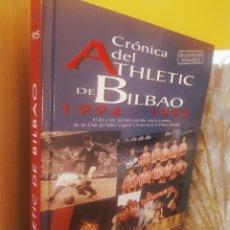Coleccionismo deportivo: CRONICA DEL ATHLETIC DE BILBAO 1994 1995 - ED OIBAR ( VG ). Lote 220898978