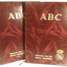 Coleccionismo deportivo: ABC - HISTORIA VIVA DEL REAL MADRID. Lote 221011908