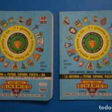 Coleccionismo deportivo: LIBRO DE FUTBOL ANUARIO DINAMICO 1993-1994/93-94 LA HISTORIA DEL FUTBOL ESPAÑOL PUESTA AL DIA. Lote 221076587