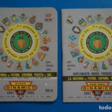 Coleccionismo deportivo: LIBRO DE FUTBOL ANUARIO DINAMICO 1991-1992/91-92 LA HISTORIA DEL FUTBOL ESPAÑOL PUESTA AL DIA. Lote 221076693