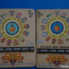 Coleccionismo deportivo: LIBRO DE FUTBOL ANUARIO DINAMICO 1978-1979/78-79 LA HISTORIA DEL FUTBOL ESPAÑOL PUESTA AL DIA. Lote 221081010