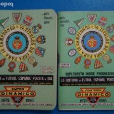 Coleccionismo deportivo: LIBRO DE FUTBOL ANUARIO DINAMICO 1979-1980/79-80 LA HISTORIA DEL FUTBOL ESPAÑOL PUESTA AL DIA. Lote 221081150