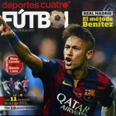 Coleccionismo deportivo: DEPORTES CUATRO FUTBOL Nº 1 JULIO 2015. Lote 221223410