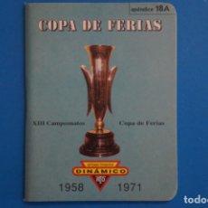 Coleccionismo deportivo: LIBRO DE FUTBOL DINAMICO COPA DE FERIAS 1958-1971 APENDICE 18 A. Lote 221539956