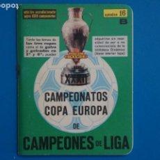 Coleccionismo deportivo: LIBRO DE FUTBOL DINAMICO CAMPEONATOS COPA EUROPA 1972-1979 APENDICE 16 B. Lote 221541743
