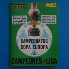 Coleccionismo deportivo: LIBRO DE FUTBOL DINAMICO CAMPEONATOS COPA EUROPA 1956-1987 APENDICE 16. Lote 221542362