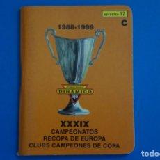 Coleccionismo deportivo: LIBRO DE FUTBOL DINAMICO CAMPEONATOS RECOPA DE EUROPA 1988-1999 APENDICE 17 C. Lote 221542861