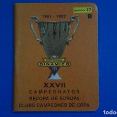 Coleccionismo deportivo: LIBRO DE FUTBOL DINAMICO CAMPEONATOS RECOPA DE EUROPA 1961-1987 APENDICE 17 B. Lote 221543027