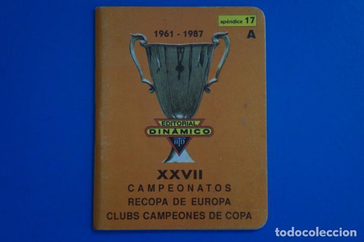 LIBRO DE FUTBOL DINAMICO CAMPEONATOS RECOPA DE EUROPA 1961-1987 APENDICE 17 A (Coleccionismo Deportivo - Libros de Fútbol)