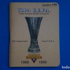 Coleccionismo deportivo: LIBRO DE FUTBOL DINAMICO COPA UEFA 1988-1999 APENDICE 19 D. Lote 221543383