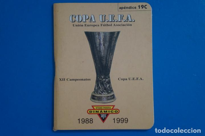 LIBRO DE FUTBOL DINAMICO COPA UEFA 1988-1999 APENDICE 19 C (Coleccionismo Deportivo - Libros de Fútbol)
