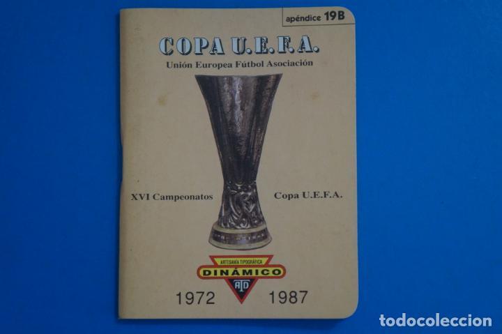 LIBRO DE FUTBOL DINAMICO COPA UEFA 1972-1987 APENDICE 19 B (Coleccionismo Deportivo - Libros de Fútbol)