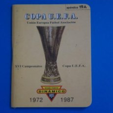 Coleccionismo deportivo: LIBRO DE FUTBOL DINAMICO COPA UEFA 1972-1987 APENDICE 19 A. Lote 221543948