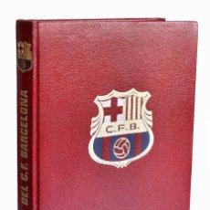 Coleccionismo deportivo: BARÇA, BARÇA, BARÇA. HISTORIA DEL C. DE F. BARCELONA - JAIMEN RAMÓN PERO. Lote 221575463