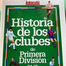 Coleccionismo deportivo: HISTORIA DE LOS CLUBES DE 1A DIVISION 94 95. Lote 221575961