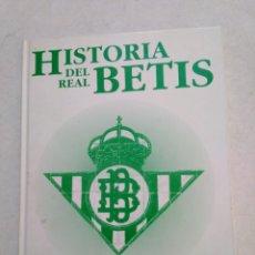 Coleccionismo deportivo: HISTORIA DEL REAL BETIS ( 1907-1995 ). Lote 221716327